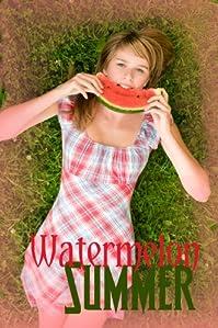 (FREE on 6/2) Watermelon Summer: A Romantic Young Adult Adventure by Anna Hess - http://eBooksHabit.com