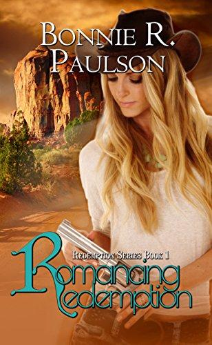 Romancing Redemption by Bonnie R. Paulson ebook deal