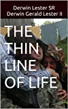 img - for THE THIN LINE OF LIFE book / textbook / text book