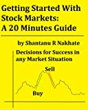 Getting Started With Stock Markets: A 20 Minutes Guide