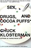 img - for Sex, Drugs, and Cocoa Puffs: A Low Culture Manifesto book / textbook / text book