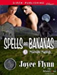 Spells and Bananas [Midnight Matings]...