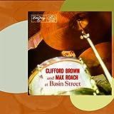 Songtexte von Clifford Brown & Max Roach - Clifford Brown and Max Roach at Basin Street