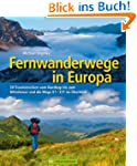 Fernwanderwege in Europa: 25 Traumstr...