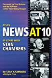 KTLAs News at Ten: 60 Years with Stan Chambers