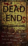 img - for Dead Ends book / textbook / text book