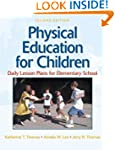 Physical Education for Children:Daily...