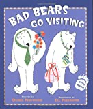 Bad Bears go Visiting (Irving & Muktuk Story) (0618431268) by Pinkwater, Daniel