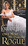 Once More, My Darling Rogue	 by  Lorraine Heath in stock, buy online here