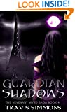 A Guardian of Shadows: A sword and sorcery fantasy adventure series with elves and magic (Revenant Wyrd Book 4)