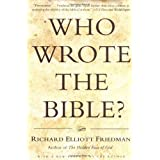 Who Wrote The Bible?by Richard E Friedman