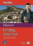 Einstieg albanisch: für Kurzentschlossene / Paket: Buch + 2 Audio-CDs