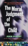 img - for The Moral Judgment of the Child book / textbook / text book