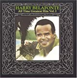 """""""Harry Belafonte - All Time Greatest Hits, Vol. 1"""""""