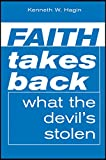 Faith Takes Back What The Devil's Stolen (English Edition)