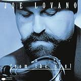 From the Soul ~ Joe Lovano