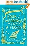 Four Weddings and a Fiasco