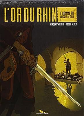 L'or du Rhin - Tome 1 - L'homme au masque de cuir