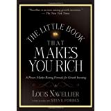 The Little Book That Makes You Rich: A Proven Market-Beating Formula for Growth Investing ~ Louis Navellier