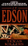 Texas Killers (0060721952) by Edson, J. T.