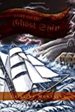 Lore of the Ghost Ship