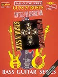 Guns n' Roses: Appetite for Destruction (Bass Guitar)