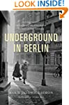 Underground in Berlin: A Young Woman'...