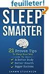 Sleep Smarter: 21 Proven Tips to Slee...