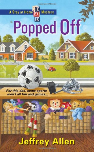 Image of Popped Off (Stay at Home Dad Mysteries)