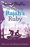 The Riddle Of The Rajah\'s Ruby