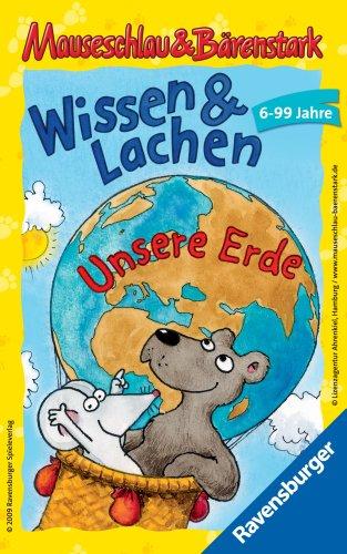 Ravensburger 23289 - Mauseschlau und B?renstark Wissen und Lachen - Unsere Erde