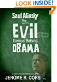 Saul Alinsky:The Evil Genius Behind Obama