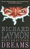 Resurrection Dreams (0747235341) by Laymon, Richard