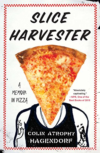 slice-harvester-a-memoir-in-pizza-english-edition