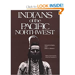 Indians of the Pacific Northwest: A History (The Civilization of the American Indian Series) by