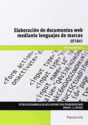 Elaboración De Documentos Web Mediante Lenguajes De Marca. UF1841 (Cp - Certificado Profesionalidad)