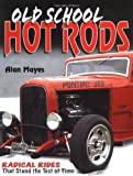 Cover of Ol' Skool Hot Rodz by Alan Mayes 089689245X