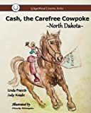 img - for Cash, the Carefree Cowpoke book / textbook / text book
