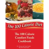 The 100 Calorie Comfort Foods Cookbook ~ Tammy Trimble