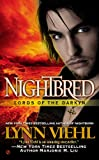 Nightbred: Lords of the Darkyn by Lynn Viehl