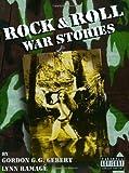 img - for Rock and Roll War Stories by Gebert, Gordon G. G., Ramage, Lynn (2004) Paperback book / textbook / text book