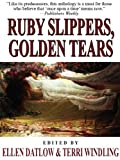 img - for Ruby Slippers, Golden Tears book / textbook / text book