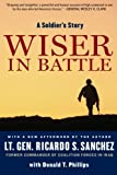 Wiser in Battle: A Soldier's Story (0061562432) by Sanchez, Ricardo S.