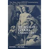 The Book of Ezekiel, Chapters -24by Daniel I. Block