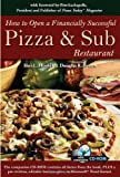img - for How to Open a Financially Successful Pizza & Sub Restaurant book / textbook / text book