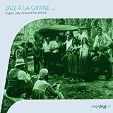 Jazz a La Gitane Vol. 2 - Gypsy Jazz Around the Worldby Various Artists