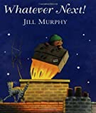 Jill Murphy By Jill Murphy - Whatever Next Big Book