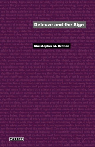 Deleuze and the Sign: Christopher M. Drohan, Wolfgang Schirmacher: 9780981997209: Amazon.com: Books