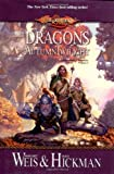 Dragons of Autumn Twilight (0786930640) by Margaret Weis