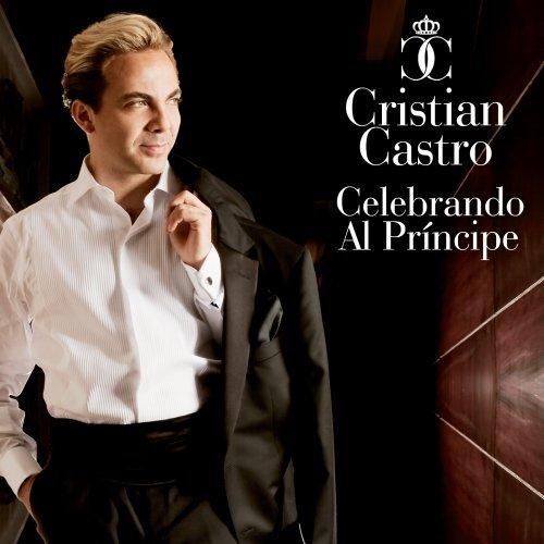 Cristian Castro - Celebrando Al Principe - Zortam Music